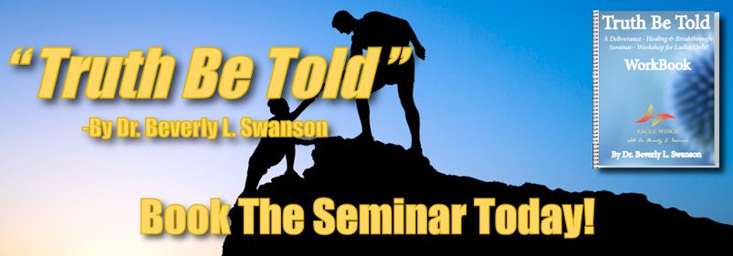 Truth Be Told - Seminar & Workbook